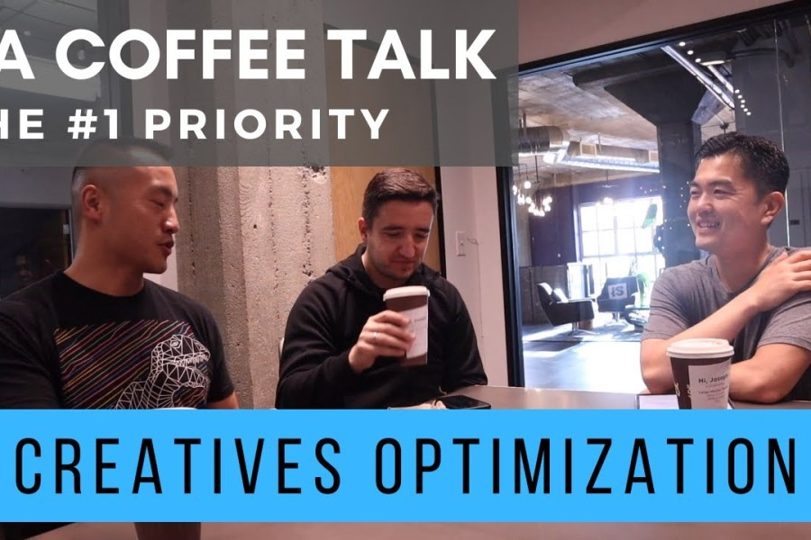 Mobile Marketing: How to Optimize UA Creatives |  UA Coffee Talk