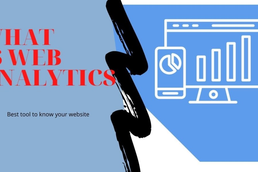 What is Web Analytics in 2020? Website back end & why it is important for digital marketing 