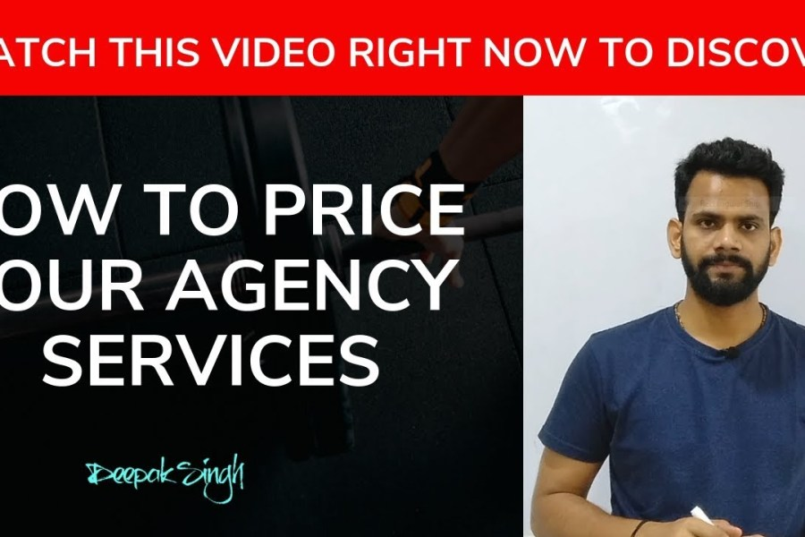 How to Price Your Agency Services | Deepak Singh