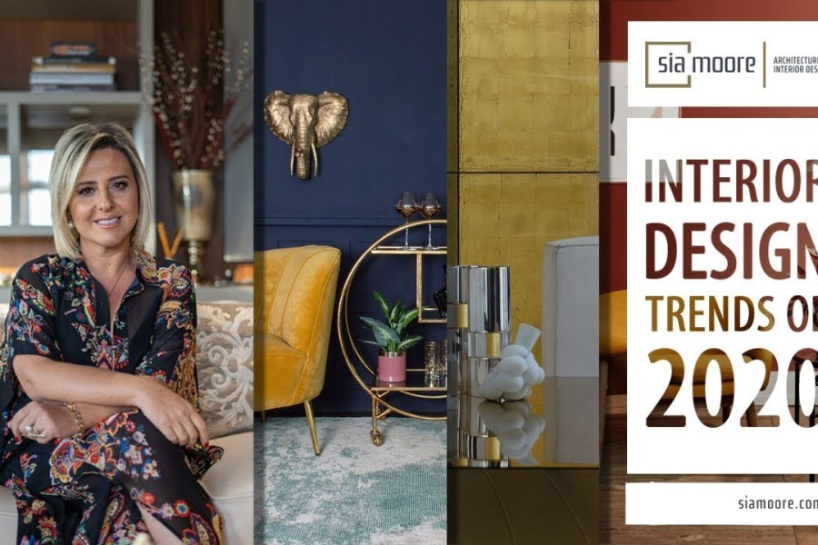 Interior Design Trends 2020 | Sia Moore
