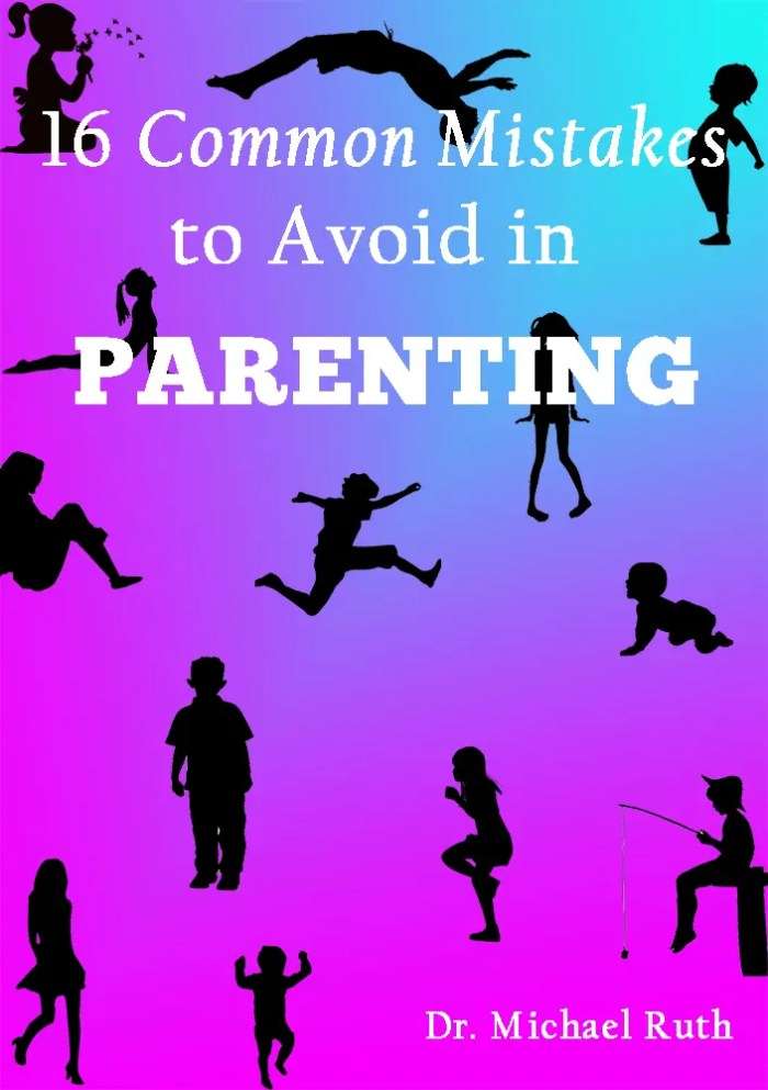Parenting, Parenting Skills, Common parenting mistakes, How to be a good parent, Growth Resources Online