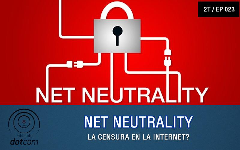 Ep#23: Net Neutrality
