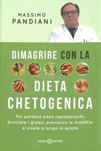 Dimagrre con la dieta chetogenetica