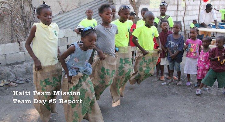 Haiti Mission Team Report Day 5