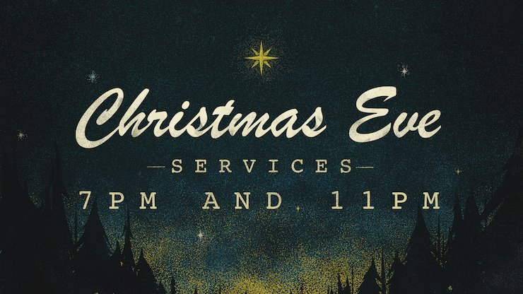 Good Shepherd Christmas Eve Services at 7pm and 11pm