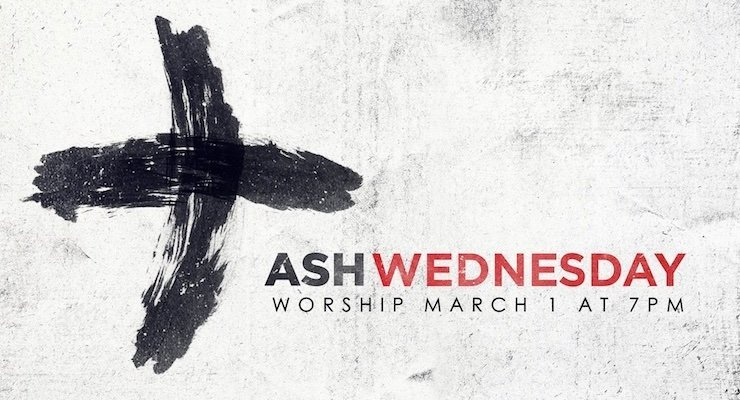 Ash Wednesday Worship March 1, 2017 at 7pm