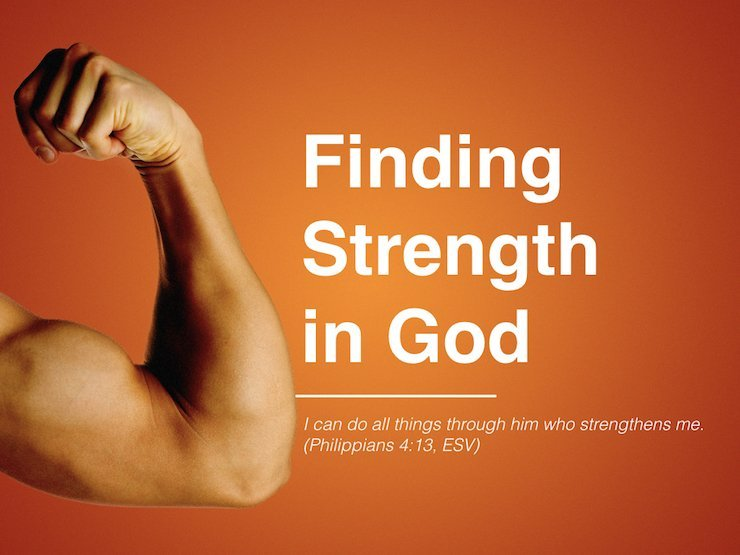 Finding Strength in God