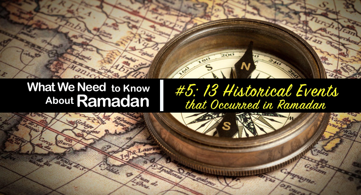 Ramadan Historical Events - GSalam.Net