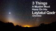 Laylatul Qadr Checklist - GSalam.Net
