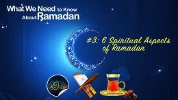 6 Spiritual Aspects of Ramadan - GSalam.Net