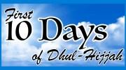 10 Dhul-Hijjah - GSalam.Net