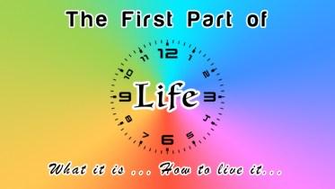 First Part of Life - GSalam.Net