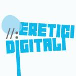 Al via il Premio giornalistico Eretici Digitali 2011