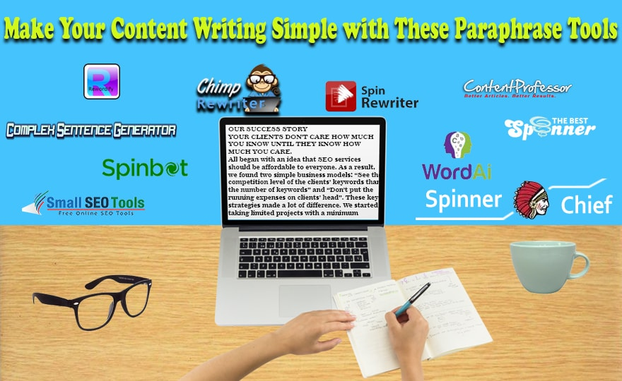 Make Your Content Writing Simple with These 15 Paraphrase Tools