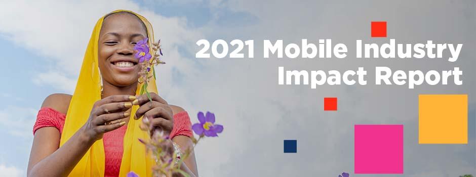 2021 Mobile Industry Impact Report: SDGs