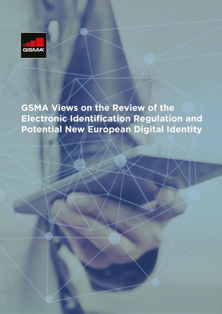 GSMA Views on the Review of the Electronic Identification Regulation and Potential New European Digital Identity image