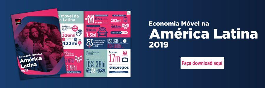Economia Móvel na América Latina 2019