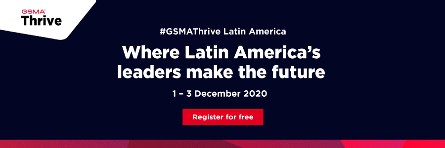 GSMA Thrive Latin America