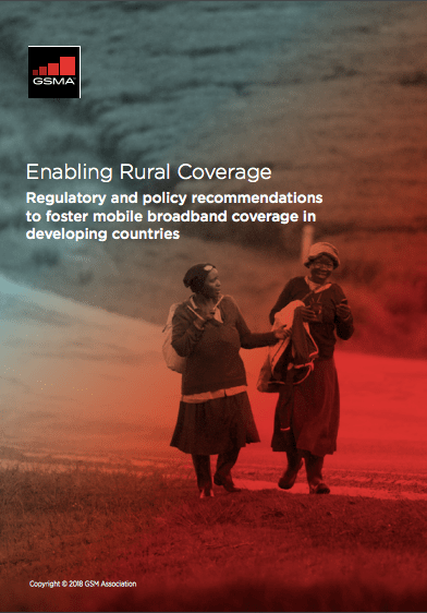 Enabling rural coverage: regulatory and policy recommendations to foster mobile broadband coverage in developing countries image
