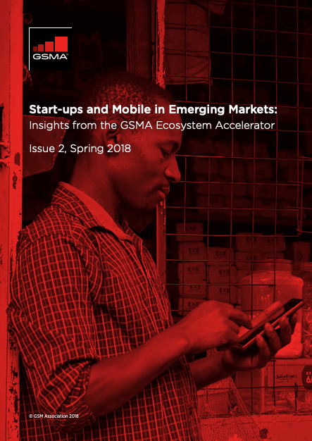 Start-ups and Mobile in Emerging Markets: Issue 2, Spring 2018 image