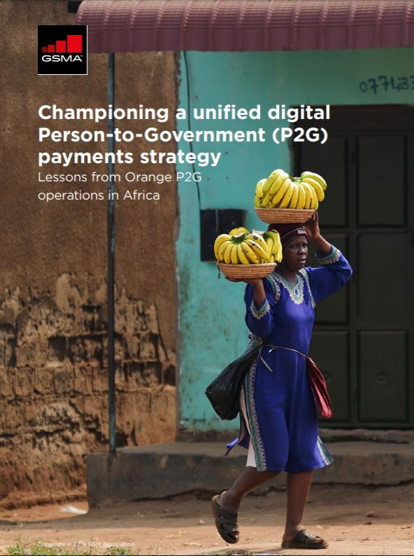 Championing a unified digital Person-to-Government (P2G) payments strategy: Lessons from Orange P2G payments in Africa image