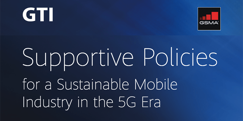 GTI & GSMA Call for Governments to Facilitate the 5G Era