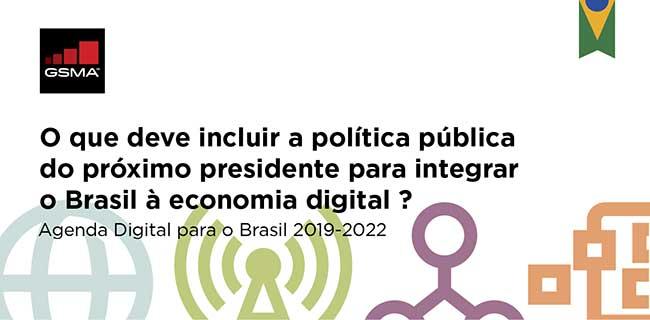 GSMA Digital Agenda for Brazil 2019-2022: Contribution of