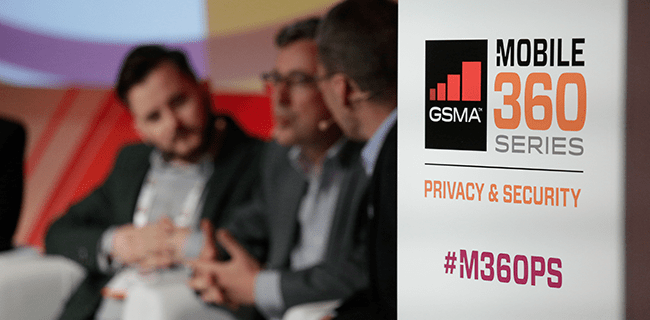 GSMA Announces Additional Speakers for Mobile 360 – Privacy & Security