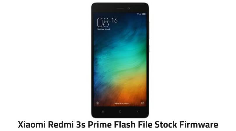 Xiaomi Redmi 3s Prime Flash File
