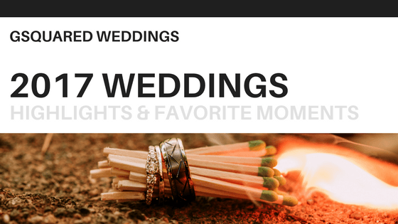 2017 highlights blog header by GSquared Weddings Photography