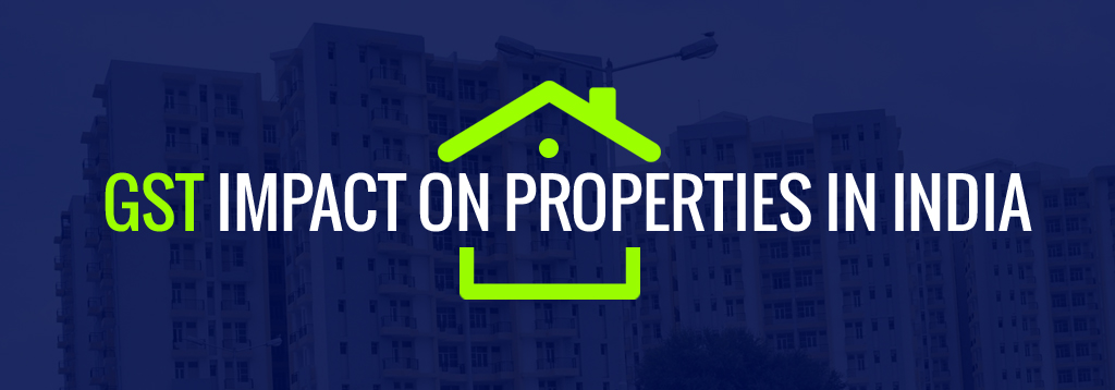 GST Impact on Property in India