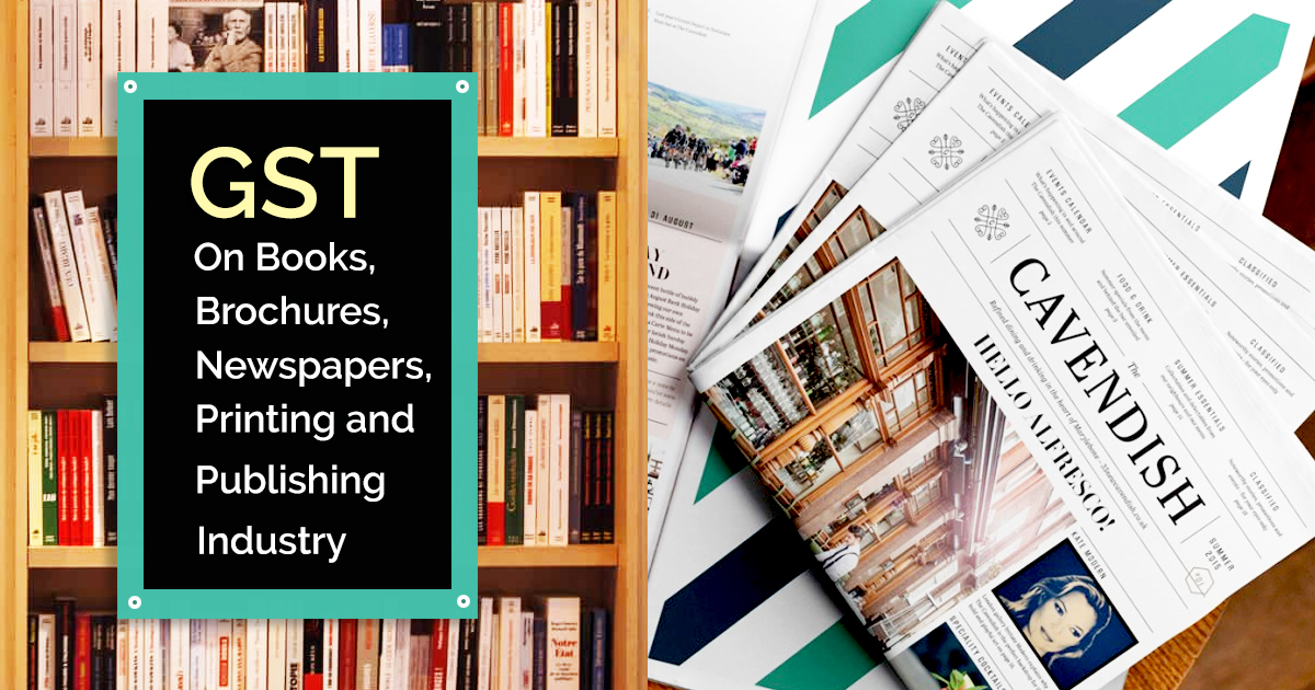 Gst on books brochures newspapers printing and publishing industry gst on books brochures newspapers printing publishing industry stopboris Choice Image