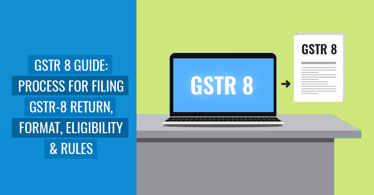 GSTR-8 Return Guide