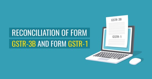 Reconciliation of GSTR 1 and GSTR 3B