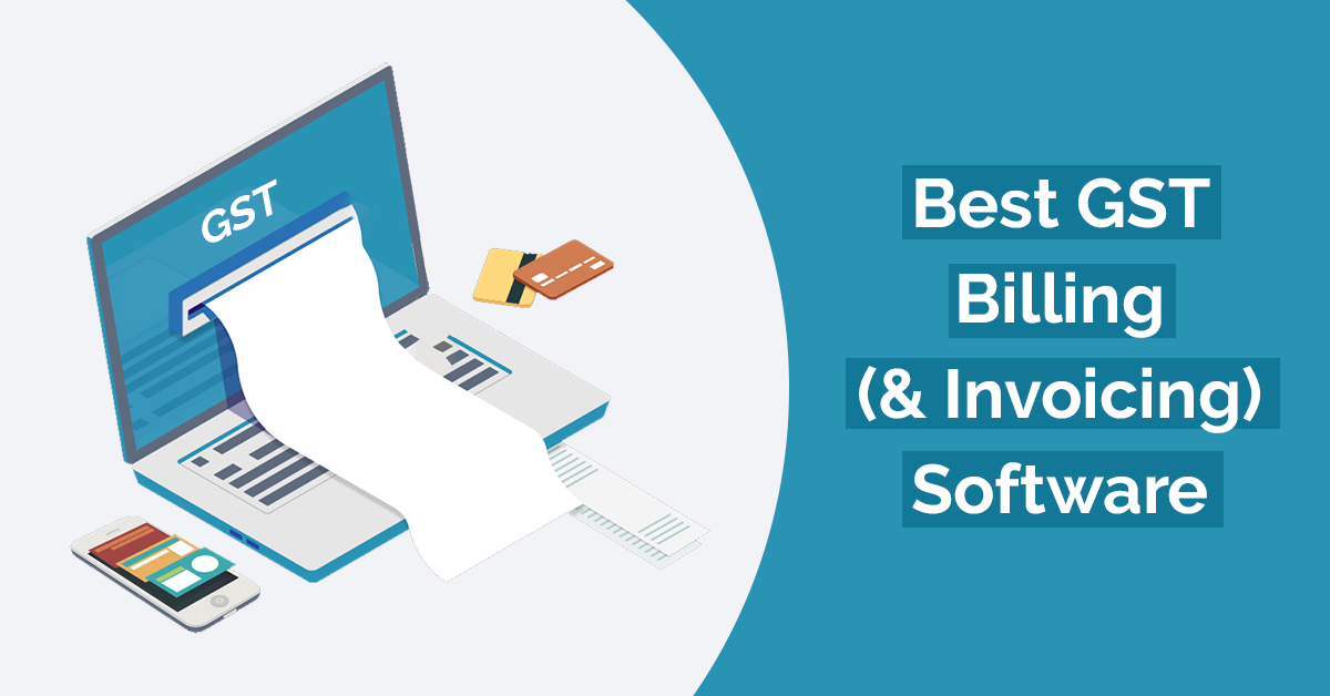 Best GST Billing Invoicing Software