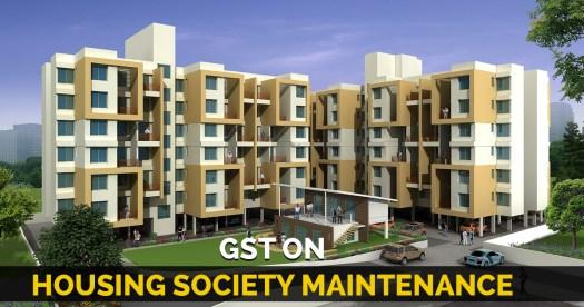 GST on Housing Society Maintenance