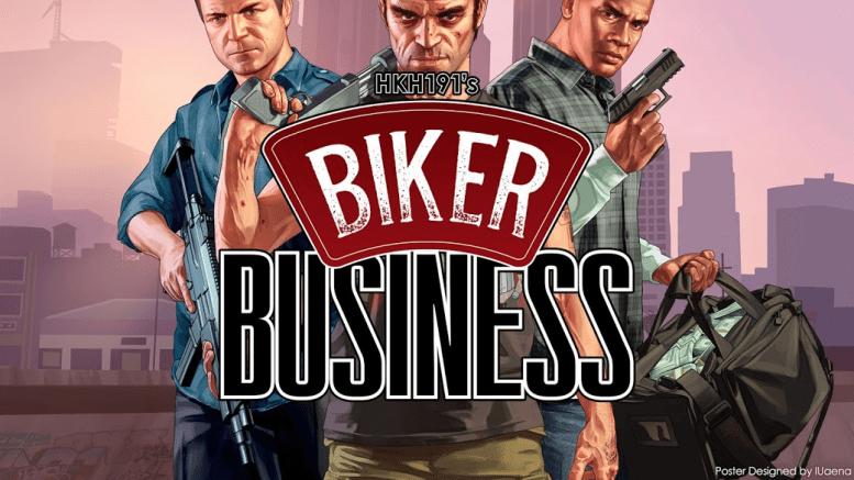GTA 5 Biker Business