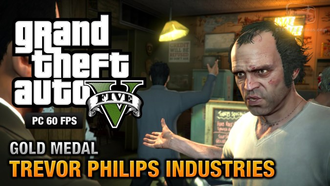 GTA 5 PC - Mission #18 - Trevor Philips Industries [Gold Medal Guide -  1080p 60fps]