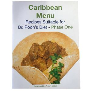 Caribbean Menu Recipes By Nancy Castro Suitable For Dr. Poon's Metabolic Diet Phase One and Phase Two.