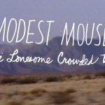A Modest Mouse Documentary: The Lonesome Crowded West