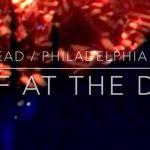 A Wolf at the Door – Radiohead – Live in Philadelphia 2018