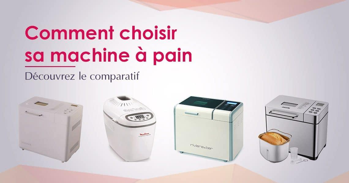 comparatif quelle machine a pain