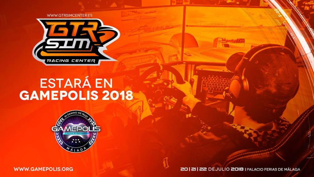 GTR SimRacing Center estará en GAMEPOLIS Málaga del 20 al 22 de Julio 2018