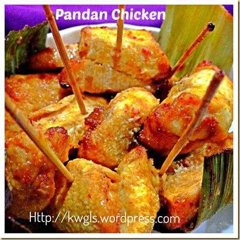 An Easy Aromatic Chicken Dish– Pandan Chicken a.k.a. Screw-pine Chicken (香兰鸡)