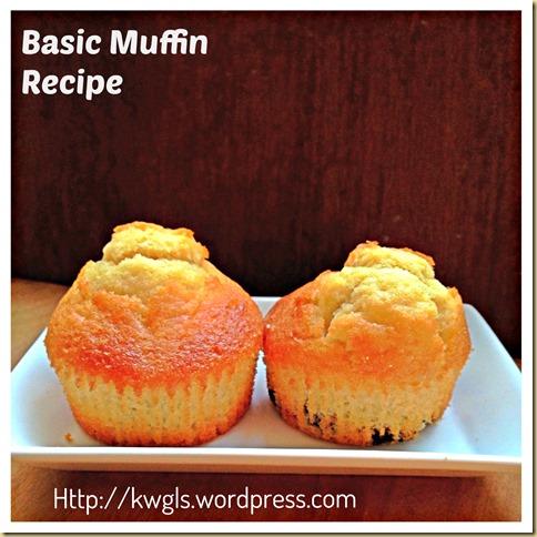 EASY PEASY BASIC MUFFIN RECIPE