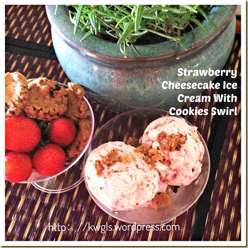 Cheesecake or Ice Cream, You Decide!–Homemade Strawberry Cheesecake Ice Cream With Cookies Swirl (草莓奶酪冰淇淋)