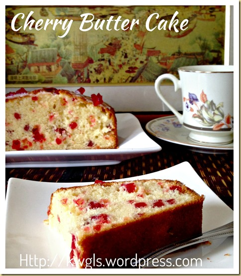 Cherries Butter Cake (樱桃牛油蛋糕)