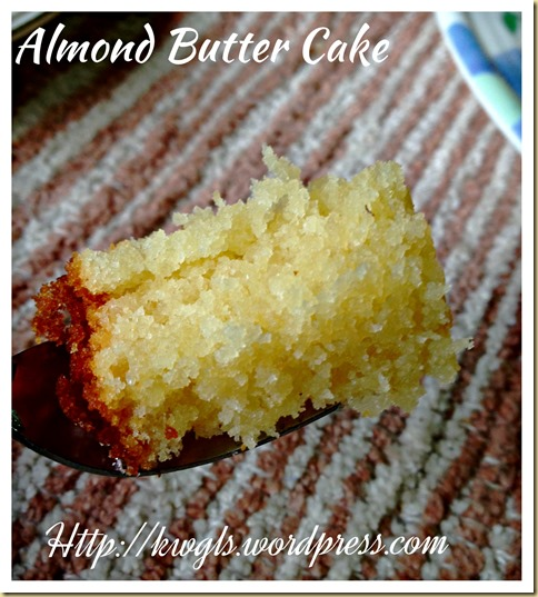 Simple And Humble But Aromatic And Tasty–Almond Butter Cake (杏仁牛油蛋糕)