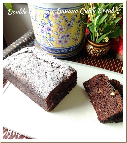 Double Chocolate Banana Quick Bread (巧克力香蕉快速面包)