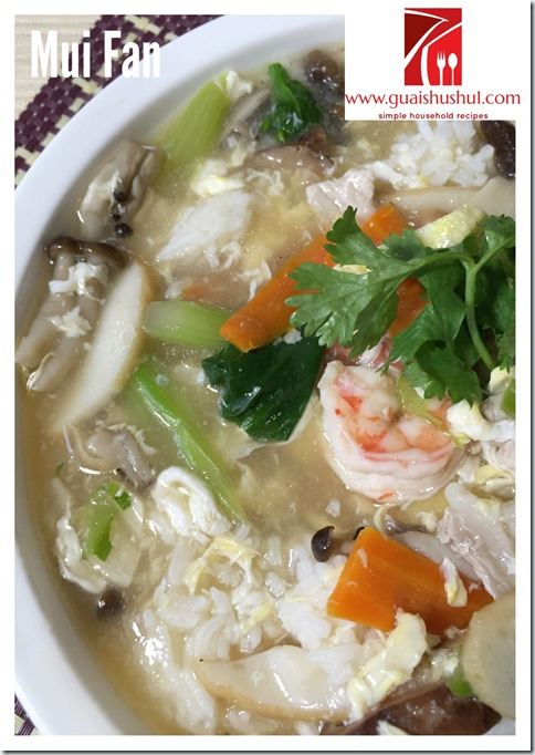 Chinese Style White Rice With Nutritious Gravy: Mui Fan aka Lam Fan (蛋香什锦烩饭/淋饭/炆饭)